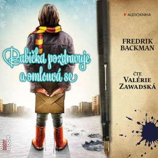 Audiokniha-Babicka-pozdravuje-a-omlouva-se-Fredrik-Backman
