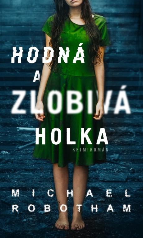 Hodna_a_zlobiva_holka