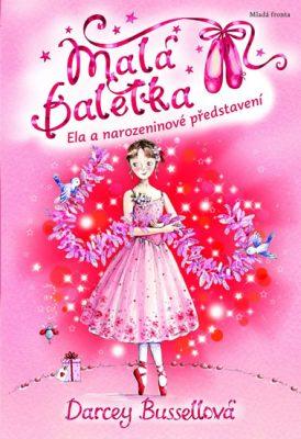 mala-baletka-narozeninove-predstaveni-9788020431417.280299474.1589787581