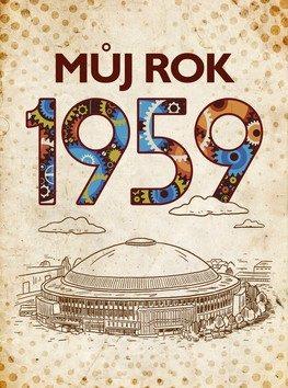 muj-rok-1959-9788026508359.280299474.1547205181