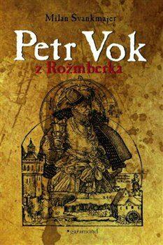 petr-vok-z-rozmberka-9788074074400