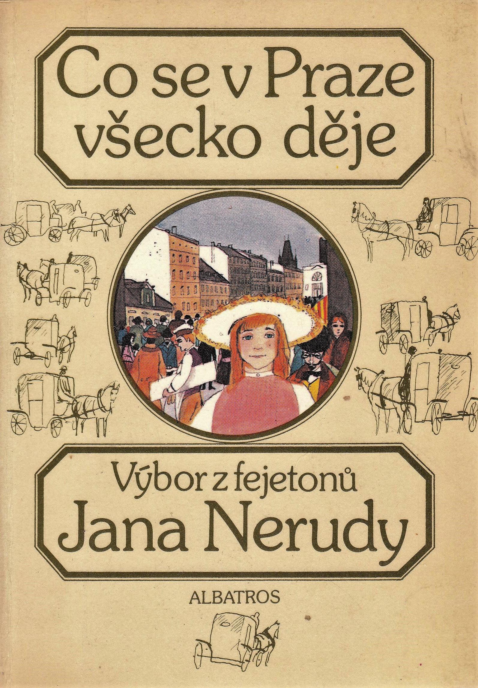 _vyr_12324Vybor-z-fejetonu-Jana-Nerudy---Co-se-v-Praze-vsecko-deje